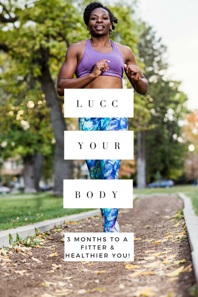 LUCC Your Body 3 Months to a Fitter and Healthier You!