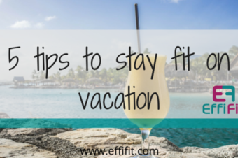 5 tips to stay fit on vacation