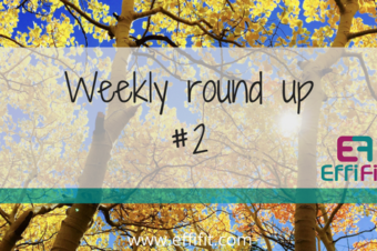 Weekly Round Up #2