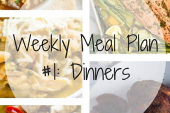 Weekly Meal Plan #1: Dinners
