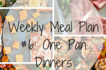 Weekly Meal Plan #6: One Pan Dinners