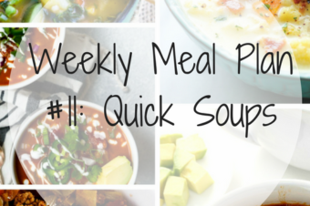 Weekly Meal Plan #11: Soups for those cold days