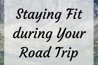 Staying Fit during Your Road Trip