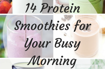 14 Protein Smoothie Recipes for Your Busy Morning