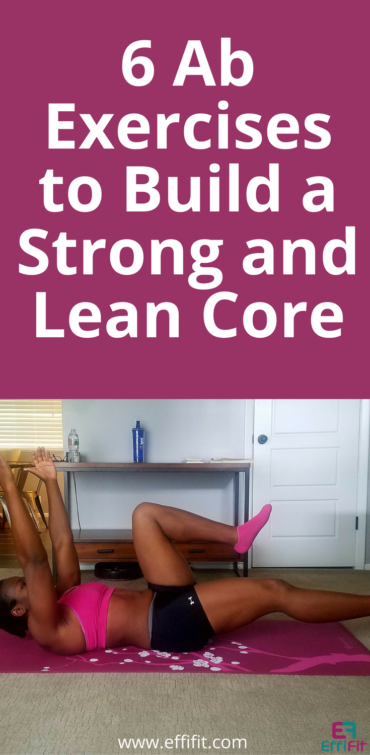 6 Ab Exercises to Build a Strong and Lean Core