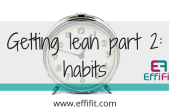 6 steps to healthfully getting lean – part 2: habits