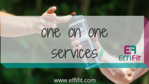 EffiFit 1 on 1 Services