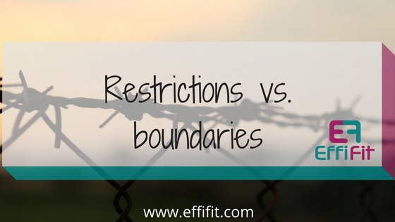 Restrictions vs. Boundaries