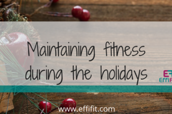 Maintaining your fitness during the holidays