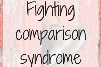 Fighting Comparison Syndrome