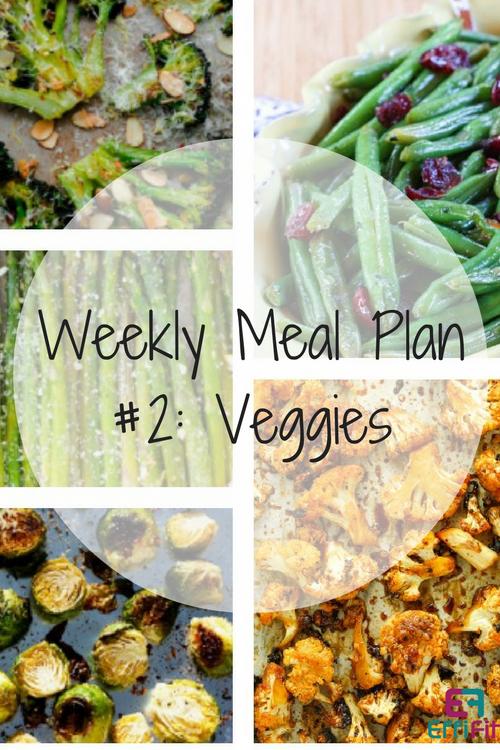 Weekly Meal Plan #2: Vegetable Sides