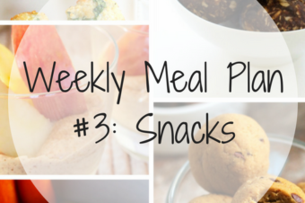 Weekly Meal Plan #3: Snacks