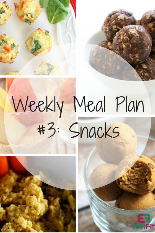 Weekly Meal Plan #3: Snacks