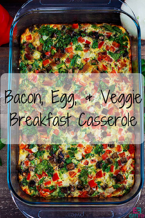 Bacon, Egg, and Veggie Breakfast Casserole