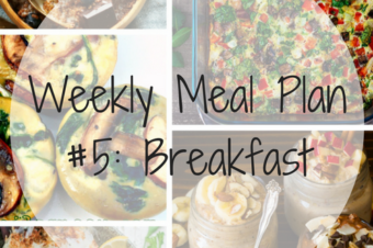 Weekly Meal Plan #5: Breakfast