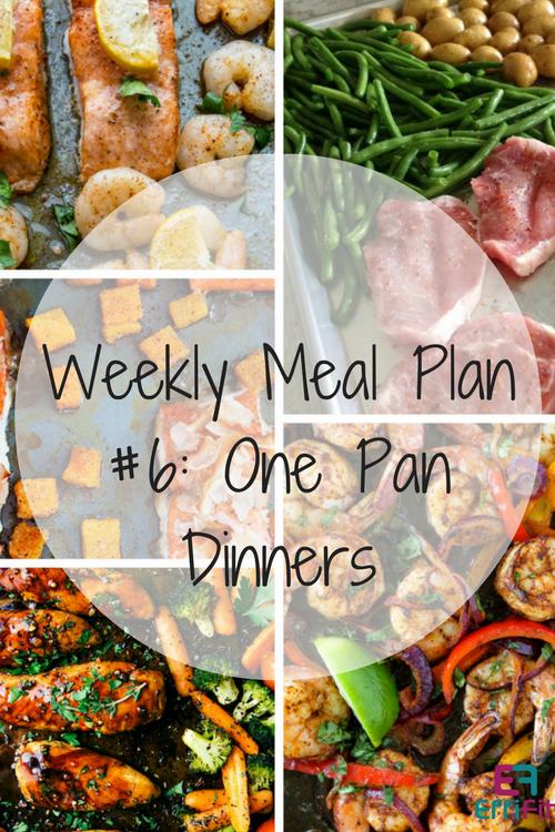 Weekly Meal Plan #6: One Pan Dinners