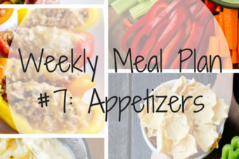 Weekly Meal Plan #7: Appetizers