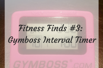 Fitness Finds: #3 Gymboss Interval Timer