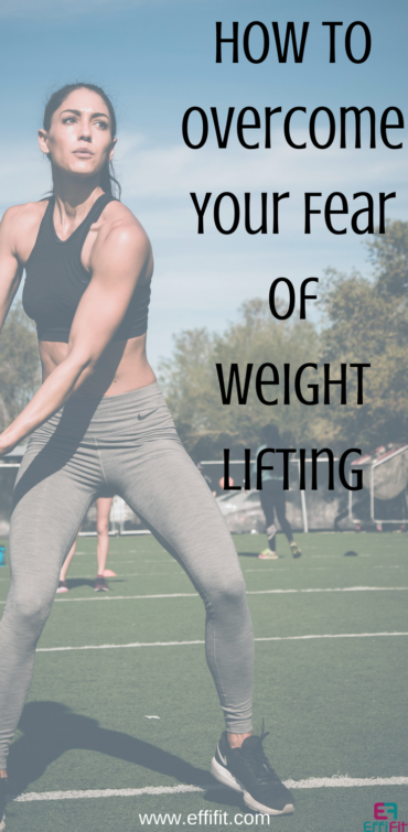 How to overcome your fear of weight lifting